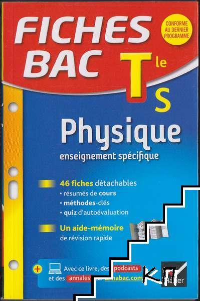 Fiches bac Physique Tle S (spécifique & spécialité)