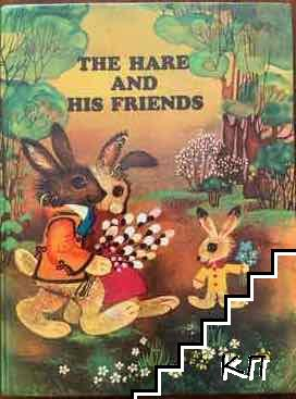 The hare and his friends