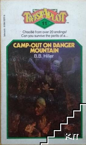 Camp-out on Danger Mountain