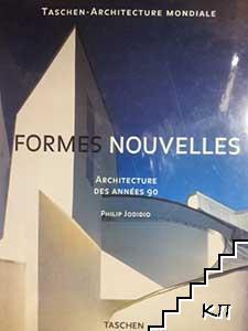Formes nouvelles: Architecture des années 90