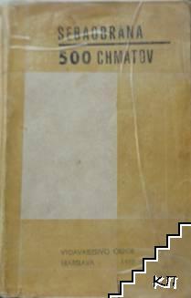 Sebaobrana. 500 chmatov