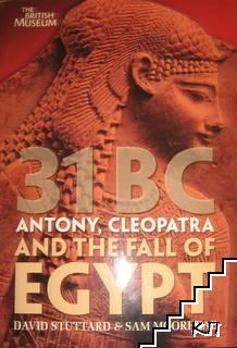 31 BC: Antony, Cleopatra, and the fall of Egypt