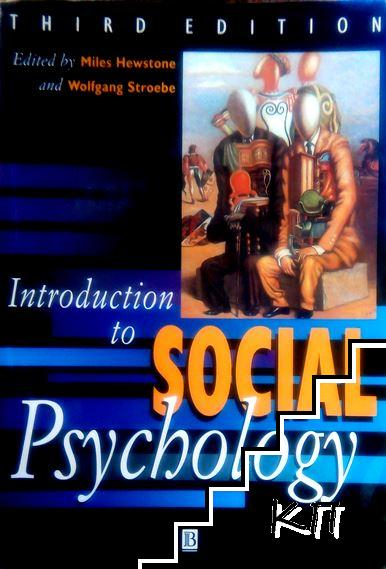 An Introduction to Social Psychology: A European Perspective