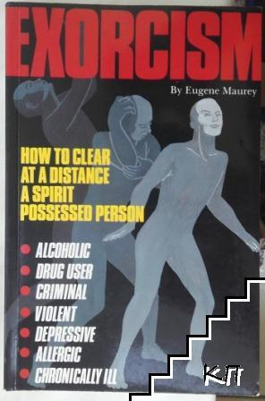Exorsizm: How to clear at a distance a spirit possessed person