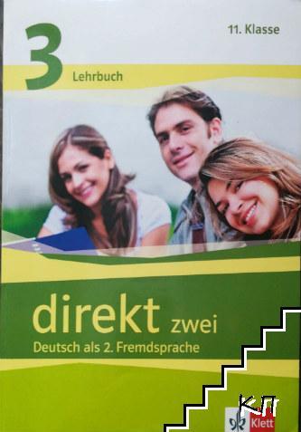 Direkt zwei. Lehbuch 3 für 11. Klasse Deutsch als 2. Fremdsprache