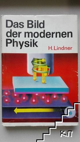 Das Bild der modernen Physik