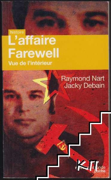 L'affaire Farewell: Vue de l'intérieur