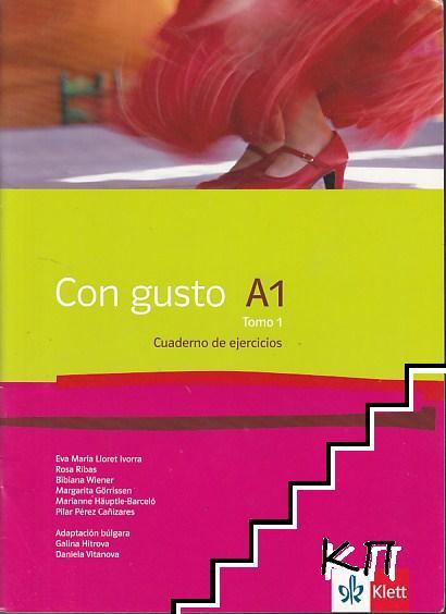 Con Gusto A1. Tomo 1: Libro del alumno (Допълнителна снимка 1)