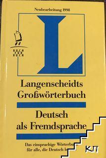 Langenscheidts Groβwörterbuch. Deutsch als Fremdsprache