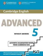 Cambridge English Advanced 5 Student's Book without Answers: Authentic Examination Papers from Cambridge ESOL