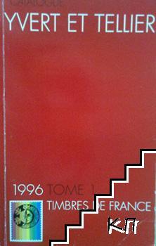 Yvert et Tellier Catalogue de timbres-poste. Tome 1: France