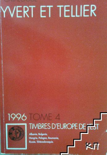 Yvert et Tellier Catalogue de timbres-poste. Tome 4: Europe de l'Est