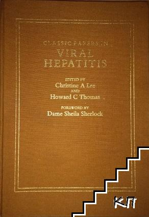 Classic papers in Viral Hepatitis