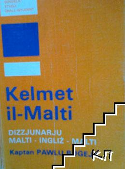 Kelmet il-Malti. Dizzjunarju malti-ingliź-malti