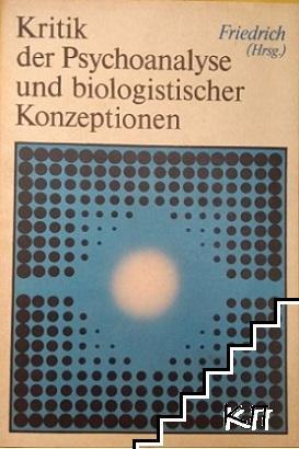 Kritik der Psychoanalyse und biologistischer Konzeptionen