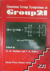Quantum Group Symposium at Group 21