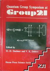 Quantum Group Symposium at Group 21