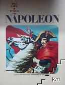 The life & time of Napoleon