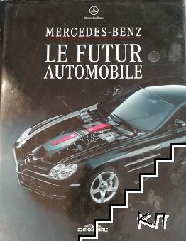Mercedes-benz: Le futur automobile