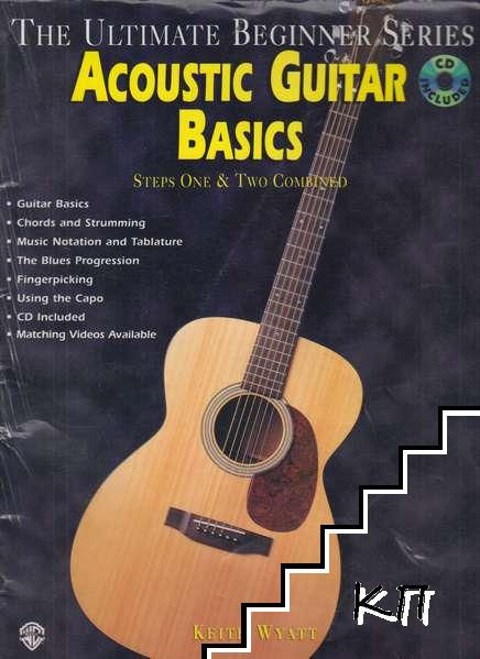 Acoustic Guitar Basics Steps One and Two Combined