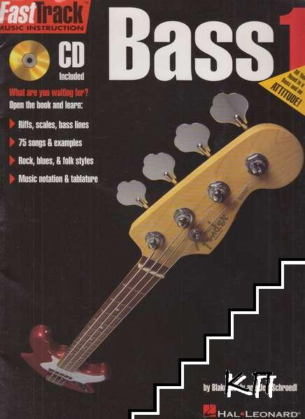 Bass 1: FastTrack Music Instruction (CD Included)