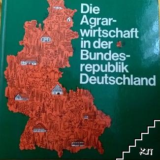 Die Agrarwirtschaft in der Bundesrepublik Deutschland