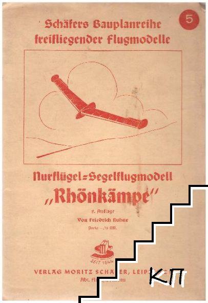 Schäfers bauplanreihe freifliegender flugmodele: Rethinkämpe