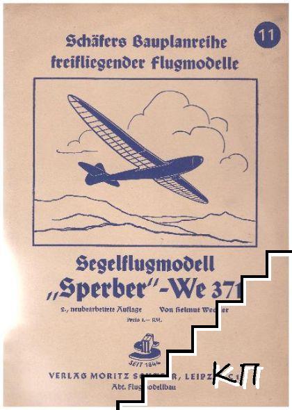 Schäfers bauplanreihe freifliegender flugmodele: Sperber-W 371