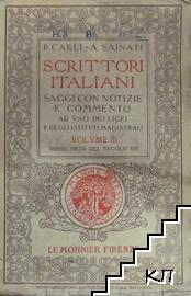 Scrittori Italiani. Saggi Con Notizie e Commento. Volume 3