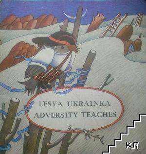 Adversity Teaches