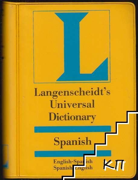 Langenscheidt's Universal Dictionary. Spanish: English-Spanish / Spanish-English