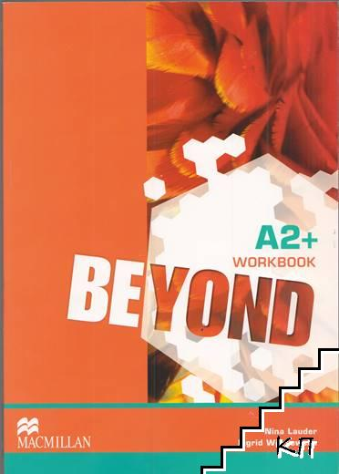 Beyond. Workbook. Level A2+