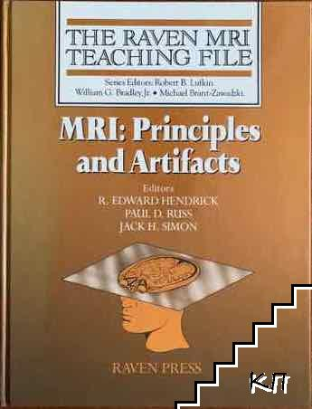 The raven MRI Teaching file. MRI: Principles and artifacts