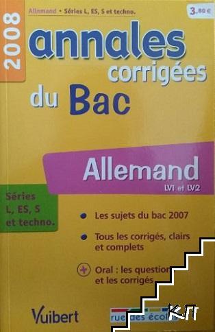 Annales corrigés du bac. Allemand LV1 et LV2 2008