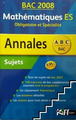 Bac Annales 2008. Sujets