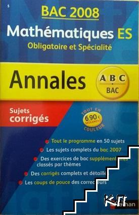 Bac Annales 2008. Sujets corrigés