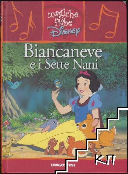 Wolt Disney: Biancaneve e i Sette Nani