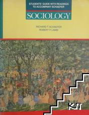 Sociology. Student's Guide with Readings to Accompany Schaefer