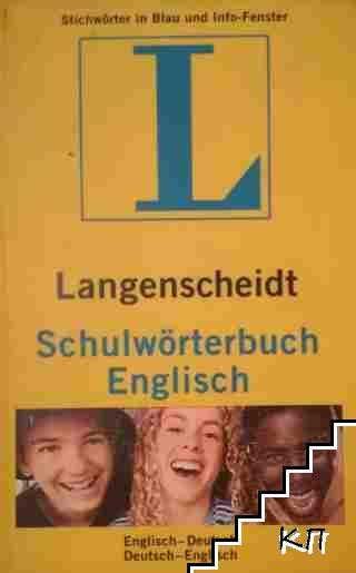 Langenscheidt Schulwörterbuch Englisch: Englisch-Deutsch / Deutsch- Englisch