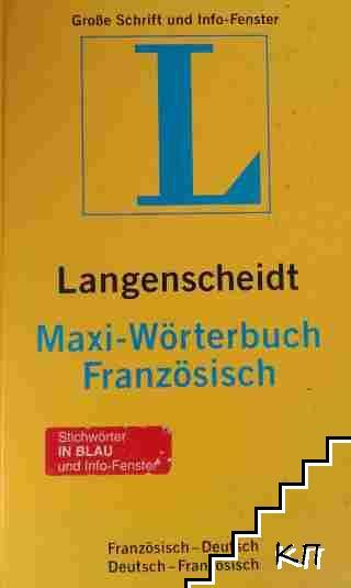 Langenscheidt Maxi-Wörterbuch Französisch: Französisch-Deutsch / Deutsch-Französisch