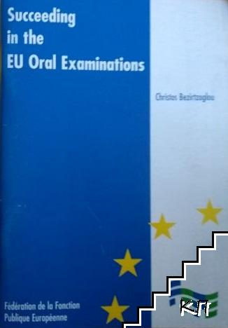 Succeeding in the EU Oral Examiniations