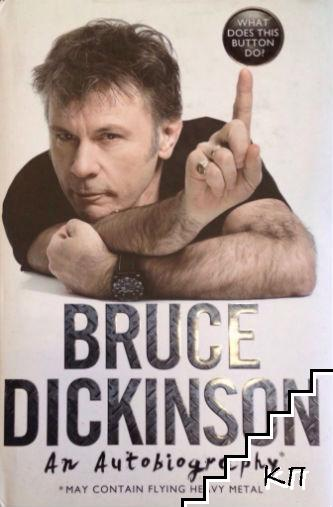 Bruce Dickinson. An autobiography