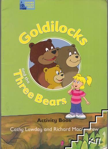 Goldilocks and the Three Bears. Activity Book