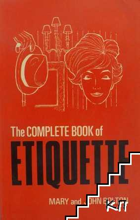 The Complete Book of Etiquette