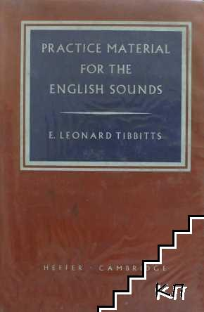 Practice Material for the English Sounds
