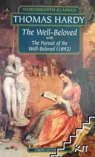 The Well-Beloved with The Pursuit of the Well-Beloved (1892)