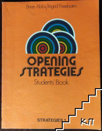 Opening Strategies 1. Students ' Book. Workbook