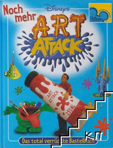 Disneys: Noch mehr Art Attack - Das total verrückte Bastelbuch