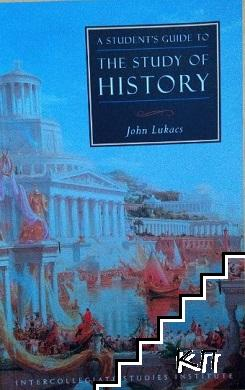 Students Guide the To Study Of History