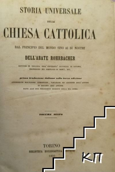 Storia Universale della Chiesa Cattolica dal principio del mondo fino ai di nostri